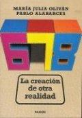 678. La creación de otra realidad