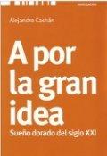 A por la gran idea