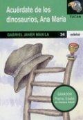 Acuérdate de los dinosaurios, Ana María