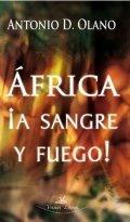África ¡A sangre y fuego!
