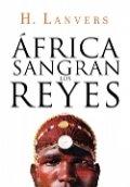 África. Sangran los reyes