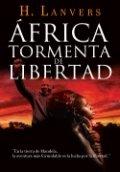 África. Tormenta de libertad