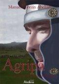 Agripa: La furia de Roma en Hispania