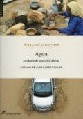 Agua: ecología de una crisis global