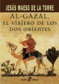 Al-Gazal, el viajero de los dos orientes