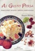 Al gusto persa: tradiciones y ritos