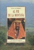 Al pie de la montaña : una crónica de dos temporadas en la Nueva Guinea de la edad de piedra