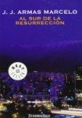 Al sur de la resurrección