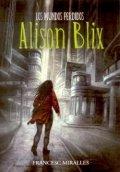 Alison Blix. Los mundos perdidos