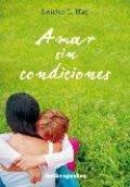Amar sin condiciones