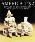 América 1492: retrato de un continente hace 500 años