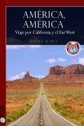 América, América: Viaje por California y el Far West