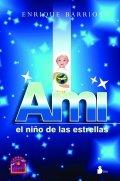 Ami, el niño de las estrellas
