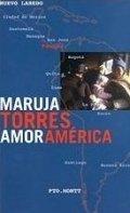 Amor América: un viaje sentimental por América Latina