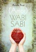 (Amor) Wabi Sabi
