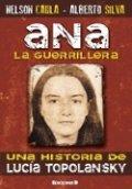 Ana la Guerrillera
