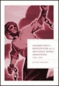 Anarquismo y revolución en la sociedad rural aragonesa. 1936-1939