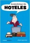 Anécdotas de hoteles