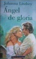 Ángel de gloria. Serie Sureña I