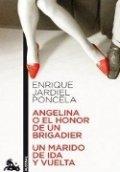 Angelina o el honor de un brigadier; Un marido de ida y vuelta