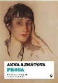 Anna Ajmátova. Prosa