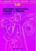 Antonio Machado, poesía y prosa