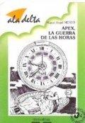 Ápex, la guerra de las horas