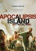Apocalipsis Island: La batalla final