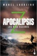 Apocalipsis Z: Los días oscuros