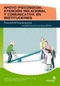 Apoyo psicosocial, atención personal y comunicativa en instituciones