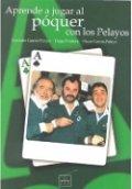 Aprende a jugar al póquer con los Pelayos