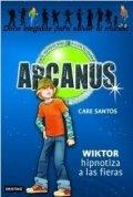 Arcanus 2: Wiktor hipnotiza a las fieras