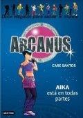 Arcanus 7: Aika está en todas partes