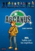 Arcanus 8: Nel habla con los espíritus