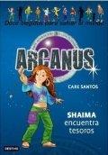 Arcanus 9: Shaima encuentra tesoros