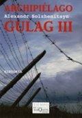 Archipiélago Gulag 3