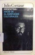 Argentina, años de alambradas culturales