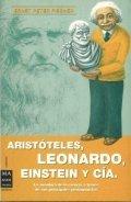 Aristóteles, Leonardo, Einstein y Cia