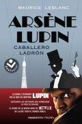 Arsenio Lupin. Caballero ladrón