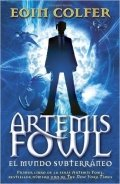 Artemis Fowl. Mundo subterráneo