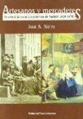Artesanos y mercaderes: una historia social de Madrid, 1450-1850