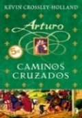 Arturo: Caminos cruzados