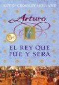 Arturo: El rey que fue y será