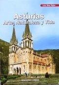 Asturias: arte, naturaleza y vida