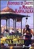 Aventuras en Oriente de Miakal Karvajalka
