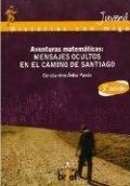 Aventuras matemáticas. Mensajes ocultos en el Camino de Santiago