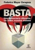 ¡Basta! Una democracia diferente es posible