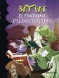 Bat Pat. El fantasma del Doctor Tufo