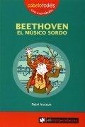 Beethoven. El músico sordo