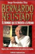 Bernardo Neustadt: el hombre que se inventó a sí mismo